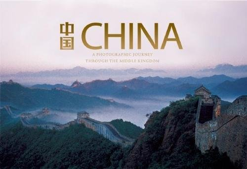 China: A Photographic Journey through the Middle Kingdom