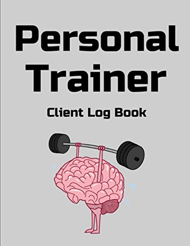 Personal Trainer Client Log Book: Client Data Organizer for Personal Trainers to Keep Track of Customer Information, Personal Client Profile Book, Personal Client Record Book