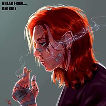 Break From....