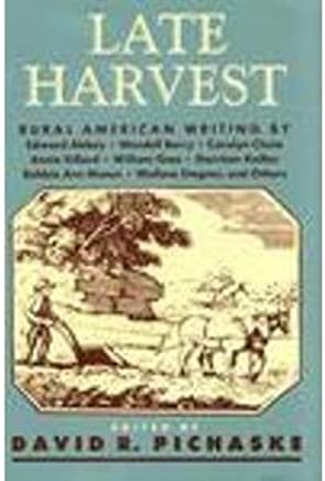Late Harvest: Rural American Writing