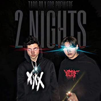 2 Nights (feat. EDC - Primiere)