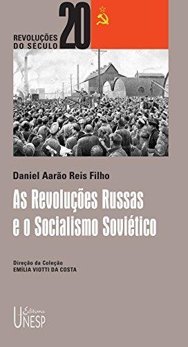 As revoluções russas e o socialismo soviético (Revoluções do século XX)