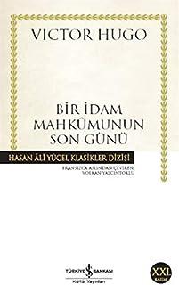 Bir İdam Mahkumunun Son Günü: Hasan Ali Yücel Klasikleri