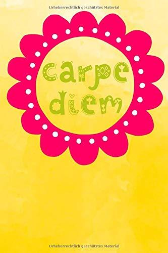 Carpe Diem: Notizbuch mit coolem Spruch in DIN A5 mit Inhaltsverzeichnis und Seitenzahlen und Punktraster
