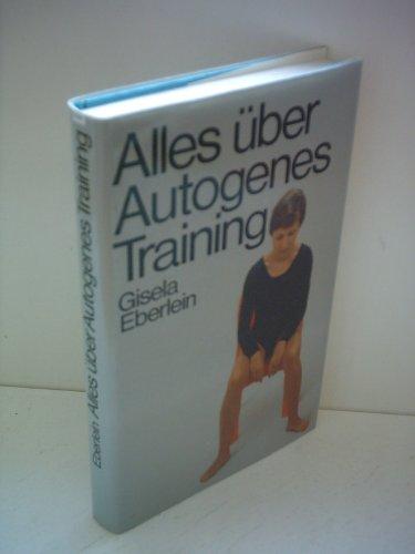 Alles über Autogenes Training