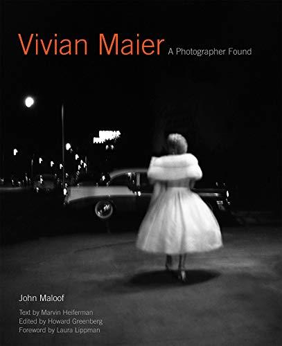 Vivian Maier: A Photographer Found (English Edition)