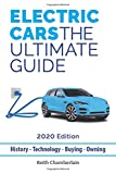 Electric Cars: The Ultimate Guide 2020: 2020 Edition (Black & White)