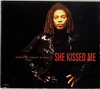 She Kissed Me by D'Arby Terence Trent