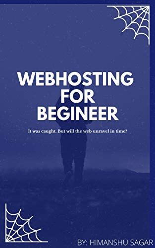 webhosting for begineer (English Edition)