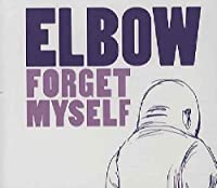 Forget Myself - Elbow CDS