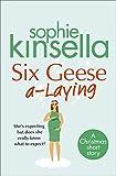 Six Geese a-Laying (Mini Christmas Short Story) (English Edition)