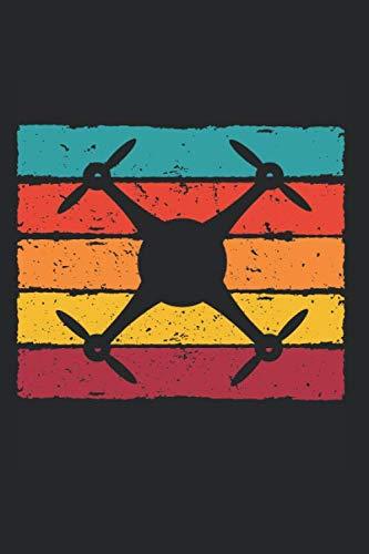 Retro Drone Drohne: A5 Notizbuch mit Drohne Retro Drone Motiv für alle Drohnen Fans, Punktraster 120 Seiten 15,24 x 22,86 cm (6x9 Zoll), Ideal als ... für leidenschaftlichen Drohnen Hobby Flieger