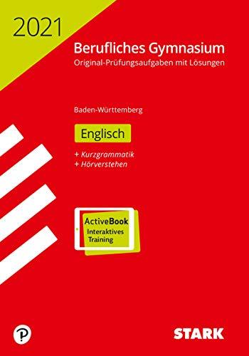 STARK Abiturprüfung Berufliches Gymnasium 2021 - Englisch - BaWü