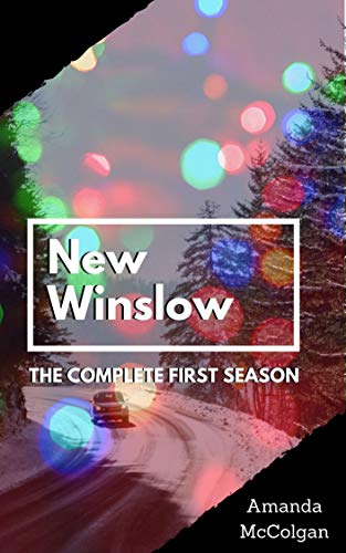 New Winslow: The Complete First Season