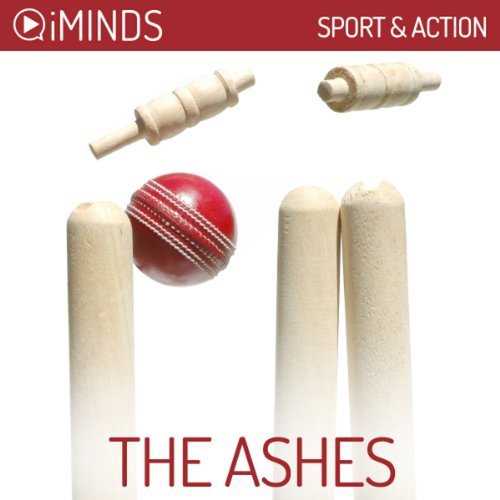 The Ashes     Sport & Action              By:                                                                                                                                 iMinds                               Narrated by:                                                                                                                                 Ellouise Rothwell                      Length: 9 mins     Not rated yet     Overall 0.0