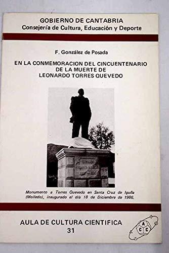 En la conmemoración del cincuentenario de la muerte de Leonardo Torres Quevedo