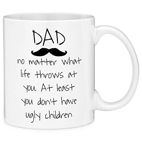 Taza de café de cerámica con caja de regalo (11 onzas) con texto en inglés 'Dad No Matter What Life Throws at You. at Least You Don't Have Fegly Children Mustache'