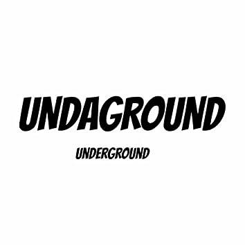 Undaground Underground