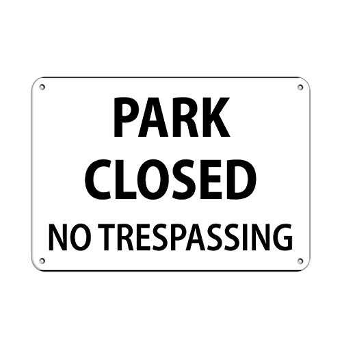 Tin Sign Fashion Park Closed No Trespassing Activity Sign Park Signs Aluminum Wall Plaque for Indoor Outdoor 7.8x11.8 Inch