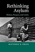 Rethinking Asylum