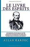 Le Livre des Esprits - CreateSpace Independent Publishing Platform - 17/06/2016