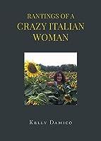Rantings of A Crazy Italian Woman