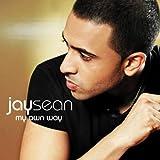 Songtexte von Jay Sean - My Own Way
