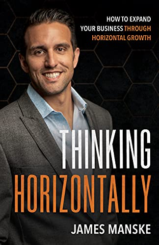 Thinking Horizontally: How to Expand Your Business through Horizontal Growth