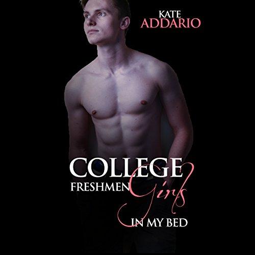 College Freshmen Girls in My Bed audiobook cover art