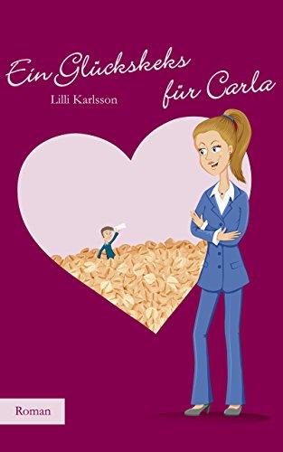 Ein Glückskeks für Carla (Carla Brandner 3)