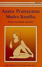 Asana Pranayama Mudra Bandha/2008 Fourth Revised Edition