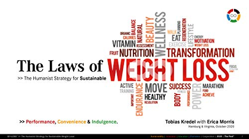 The Laws of Weight Loss: The Humanist Strategy for Sustainable Weight Loss! (Pool° Tools) (English Edition)