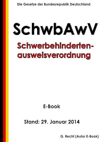 Schwerbehindertenausweisverordnung (SchwbAwV) - E-Book - Stand: 29. Januar 2014