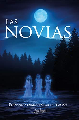 Las Novias de Fernando Enrique Gilabert Bustos