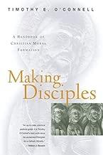 Making Disciples: A Handbook of Christian Moral Formation