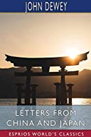 Letters From China and Japan (Esprios Classics)