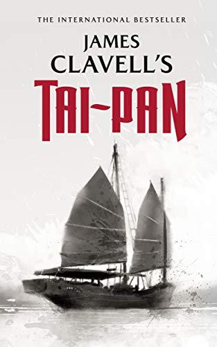 Tai-Pan (The Asian Saga)