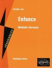 Etude sur Nathalie Sarraute, Enfance