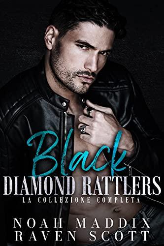 Black Diamond Rattlers: La Collezione Completa