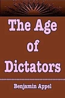The Age of Dictators. 0517503107 Book Cover