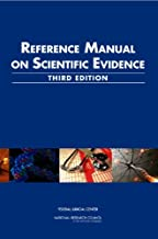 Reference Manual on Scientific Evidence: Third Edition (Law and Justice)