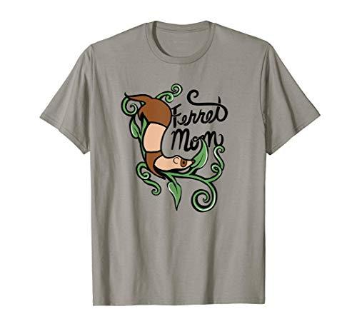 Ferret Hurón Ferret Mom Camiseta