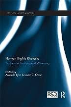 Human Rights Rhetoric: Traditions of Testifying and Witnessing (Rhetoric Society Quarterly)