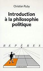 Introduction à la philosophie politique de Christian RUBY