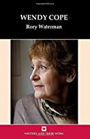 Wendy Cope (Writers and Their Work)