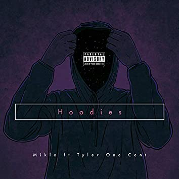 Hoodies (feat. Tyler One Cent)