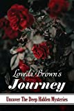 Loveda Brown's Journey: Uncover The Deep Hidden Mysteries: Idyllwild Mystery Series (English...