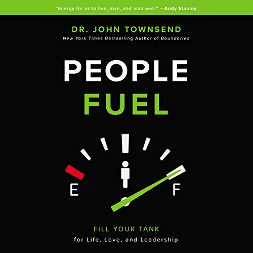 People Fuel     Fill Your Tank for Life, Love, and Leadership              By:                                                                                                                                 John Townsend                               Narrated by:                                                                                                                                 John Townsend                      Length: 6 hrs and 14 mins     Not rated yet     Overall 0.0