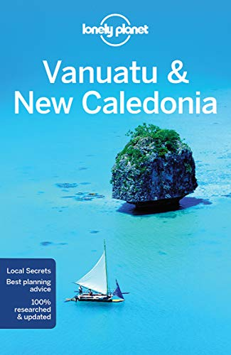 Lonely Planet Vanuatu & New Caledonia (Multi Country Guide)