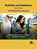 Worobey, J: Nutrition and Behavior: A Multidisciplinary Approach - John Worobey